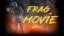 Warface | Frag movie | By Енот