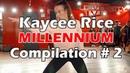 Kaycee Rice - Millennium Dance Compilation - Part 2