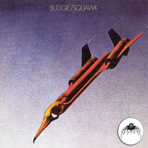 Budgie альбом Squawk [2013 remaster]