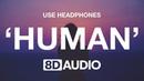 Rag'n'Bone Man - Human (8D AUDIO) 🎧