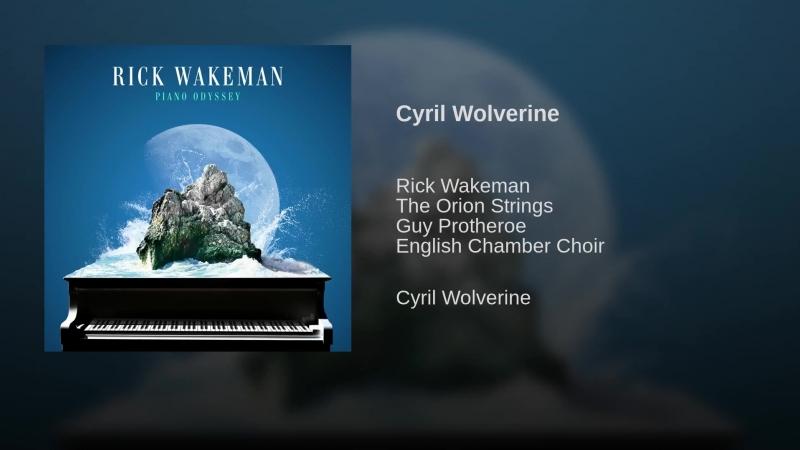 Rick Wakeman Cyril Wolverine