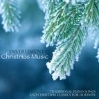 Christmas Songs альбом Instrumental Christmas Music, Traditional Piano Songs and Christmas Classics for Holidays