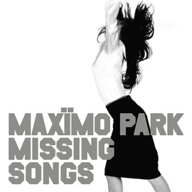 Maxïmo Park альбом Missing Songs (Deluxe Version)