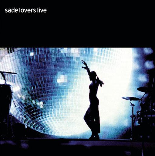 Sade альбом Lovers Live