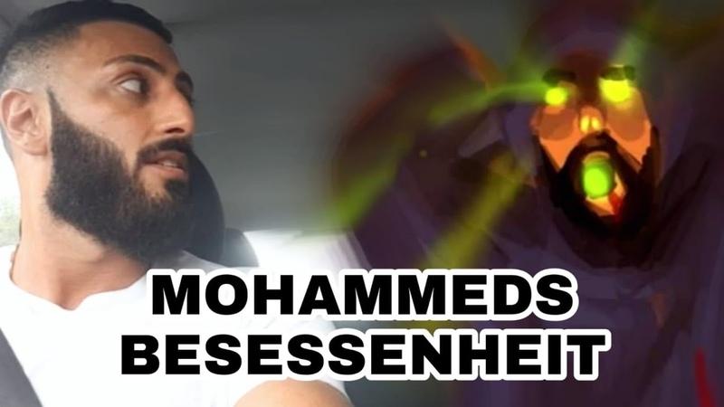 EX-MUSLIM-- Das Problem der Bessesenheit Muhammads