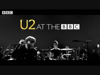 U2 - Beautiful Day (Concert U2 At The BBC, Abbey Road Studios, BBC One 19.12.2017)