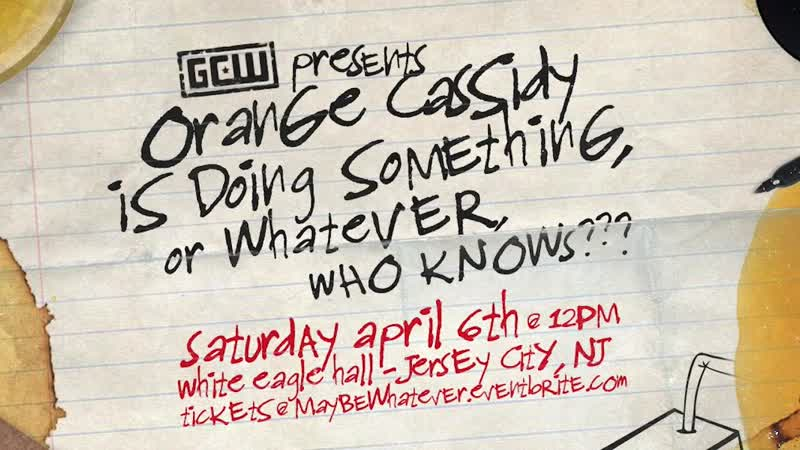 GCW.2019.04.06.Orange.Cassidy.is.doing.something.or.whatever.who.knows.720p.WEB.h264-iNDYHEEL