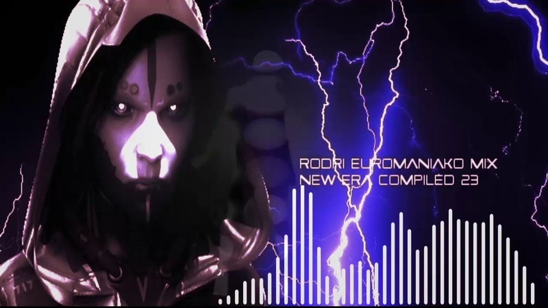 (BEST EURODANCE 2018) RODRI EUROMANIAKO MIX - NEW ERA COMPILED 23