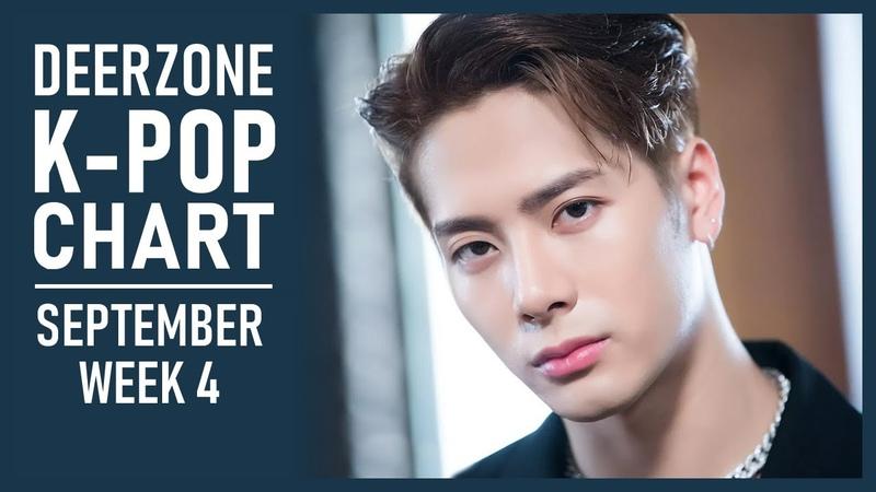 DEERZONE K-POP CHART   SEPTEMBER 2018   WEEK 4