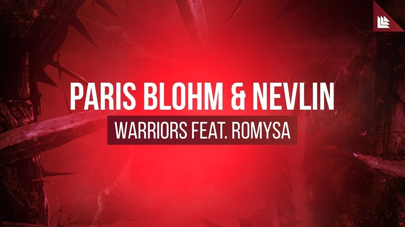Paris Blohm Nevlin feat Romysa Warriors