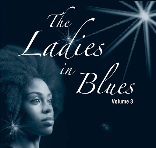 sampler альбом The Ladies in Blues Vol. 3