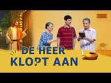 Sketch met Nederlandse christenen   'De Heer klopt aan' Heb je de stem van God gehoord?