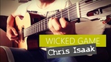 Wicked game - Chris Isaak - guitar tutorial fingerstyle - tuto guitare