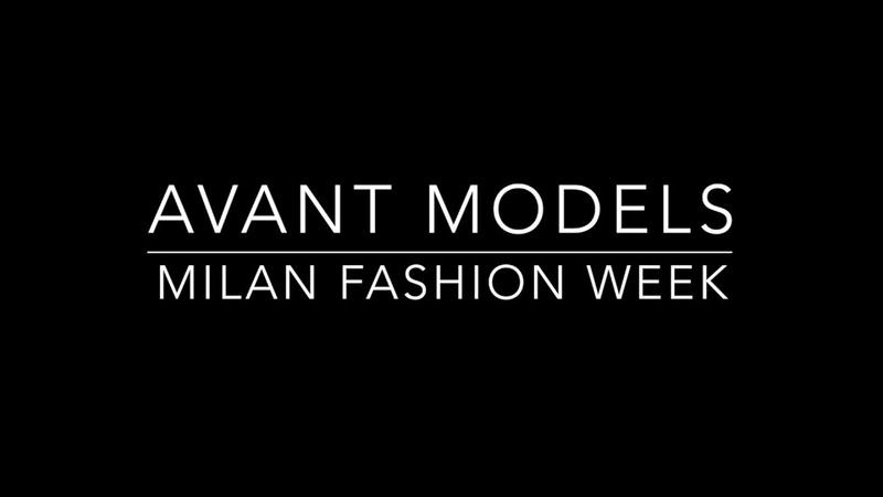 AVANT MODELS - MILAN FASHION WEEK SS 2019