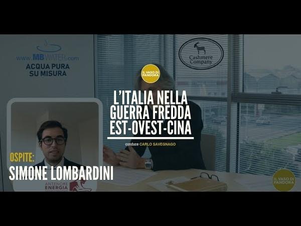 Il Vaso di Pandora L'ITALIA NELLA GUERRA FREDDA EST OVEST CINA