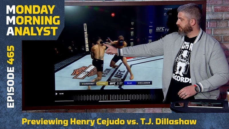 Previewing Henry Cejudo vs. T.J. Dillashaw | Monday Morning Analyst 465
