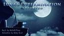 Luna's Determination | My Little Pony Fan Music Animation