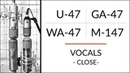 VOCALS 1 Neumann U-47 vs M-147 vs Golden Age Premier GA-47 vs Warm Audio WA-47 microphone shootout!