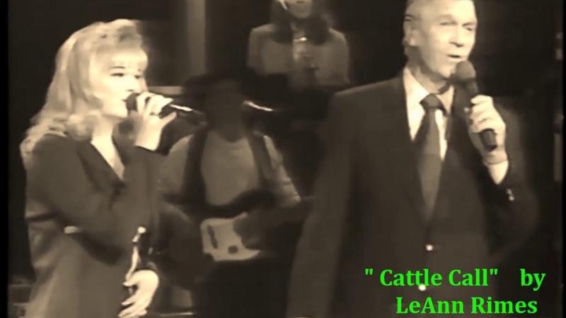 Cattle Call (Studio Version) / LeAnn Rimes Eddy Arnold