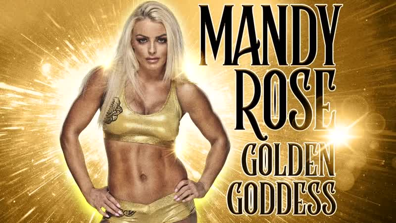 Mandy Rose - Golden Goddess (Entrance Theme)