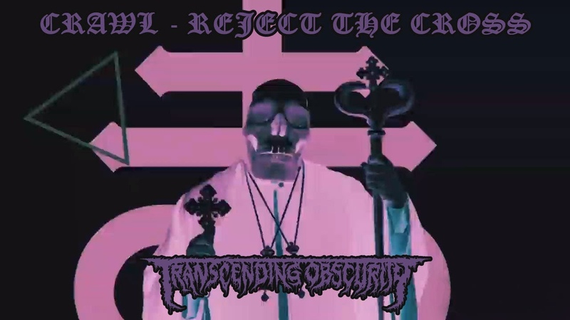 CRAWL (Sweden) - Reject The Cross OFFICIAL VIDEO (Death Metal) Transcending Obscurity