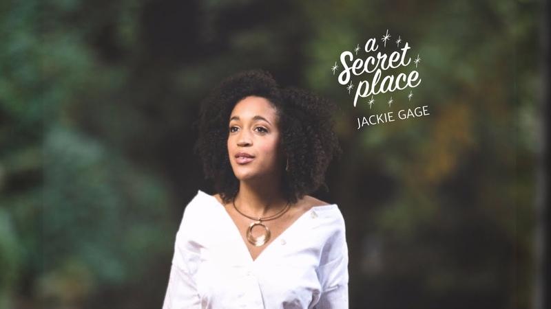 Jackie Gage – A Secret Place (Official Video)