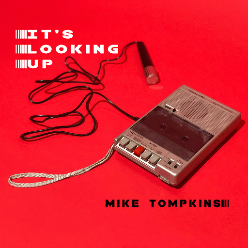 Mike Tompkins альбом It's Looking Up