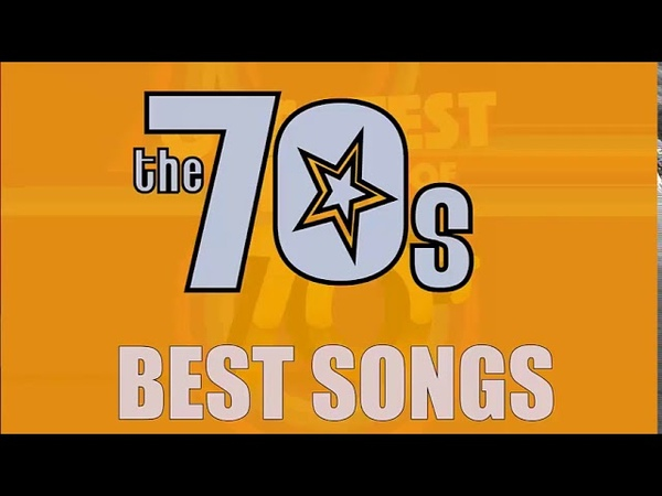 Greatest Hits Of The 70s - 70s Music Hits - Best Songs of The 70s - Oldies But Goodies