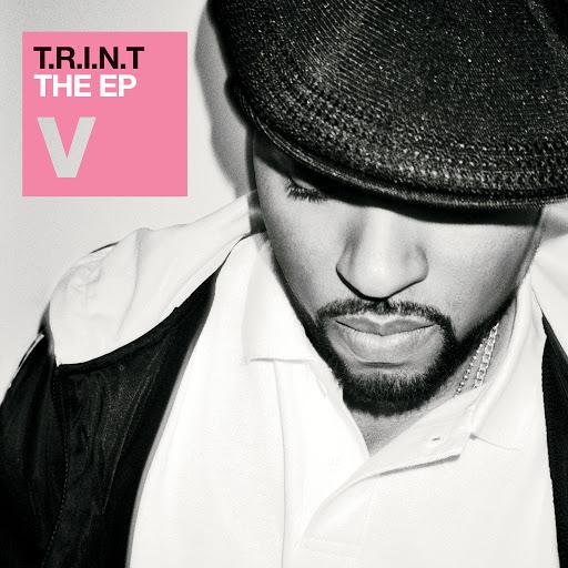 V альбом T.R.I.N.T. EP