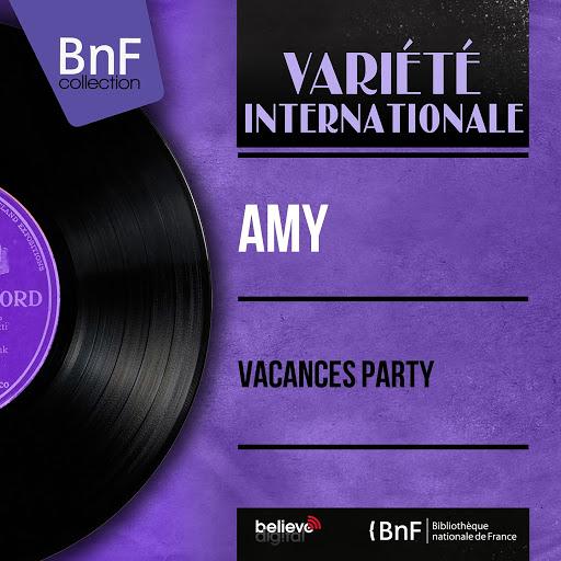 AmY альбом Vacances party (Mono Version) [feat. Armand Canfora et son orchestre]
