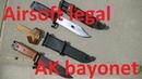 Airsoft legal AK bayonet