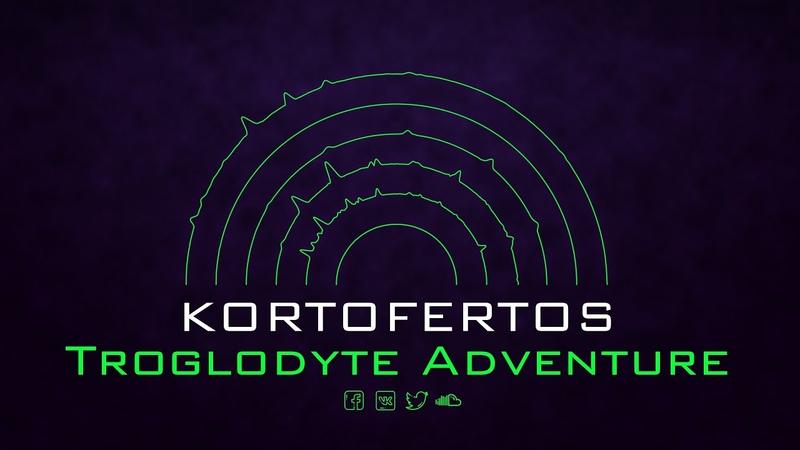 Kortofertos - Troglodyte Adventure