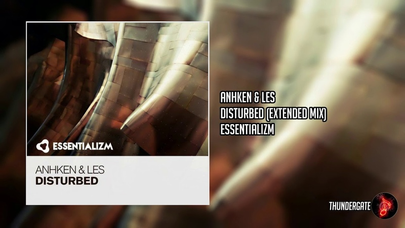 Anhken Les Disturbed Extended Mix ESSENTIALIZM