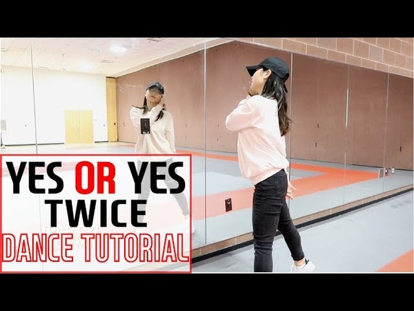 TWICE YES or YES Lisa Rhee Dance Tutorial
