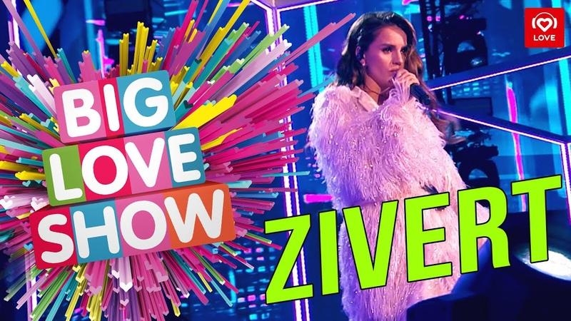 Zivert - Life [Big Love Show 2019]