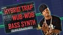 Hybrid Trap WUB-WOB звук в Xfer Serum