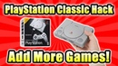 Add More Games Playstation Classic! How To Hack Run Games From USB VGTimes