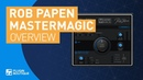 MasterMagic by Rob Papen | Review of Features and Tutorial