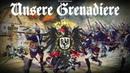 """Deutscher Militärmarsch """"Unsere Grenadiere"""
