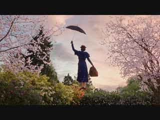 Мэри Поппинс возвращается (2019) трейлер