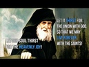 St. Paisios: Let our soul always thirst for God
