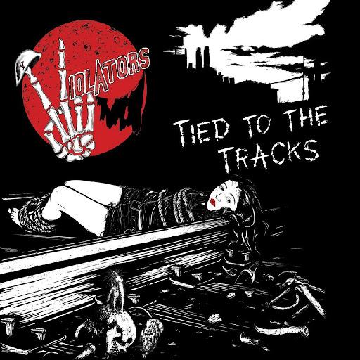 Violators альбом Tied To The Tracks