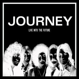 Journey альбом Live into the Future (Live)