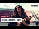 Tighty x Takt32 – Na?! prod. by Ashot Beatz   16BARS PREMIERE