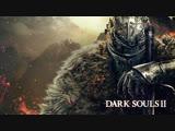 DarkSouls II # 1 (Кривой Санстрайк)
