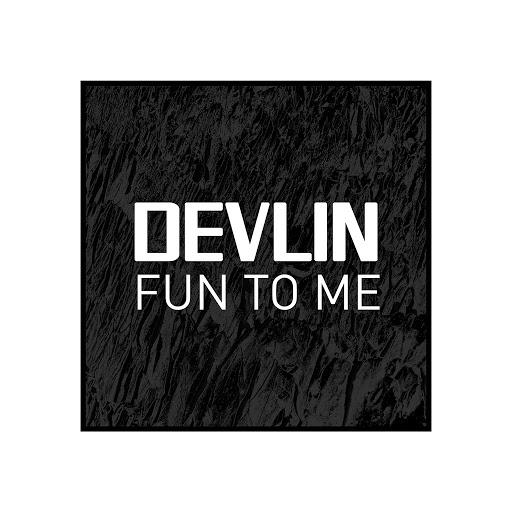 Devlin альбом Fun to Me