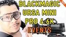 استعراض كاميرا بلاك ماجيك الجديدة - blackmagic camera URSA Mini Pro 4.6K