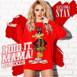 Alexandra Stan альбом I Did It Mama