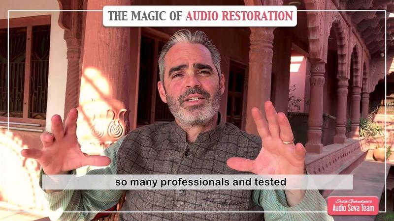 The Magic of Audio Restoration - Kishori Mohan Prabhu