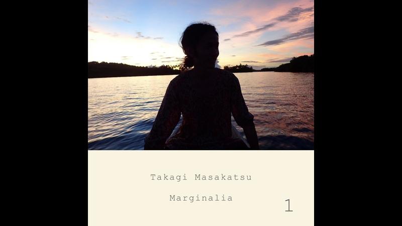 Masakatsu Takagi - Marginalia 1